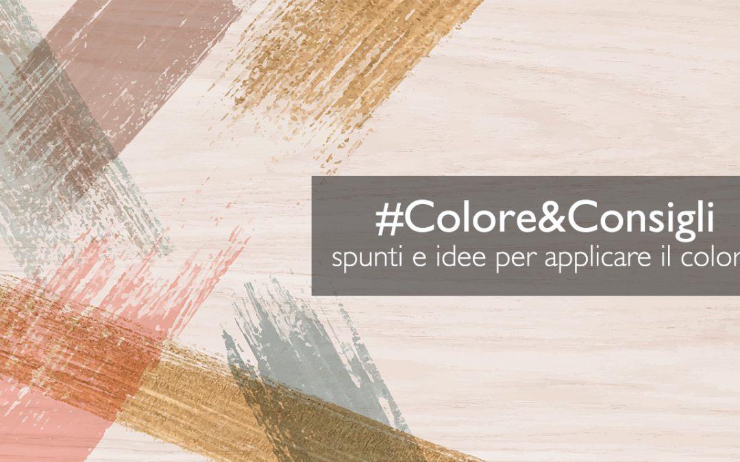 #Colore&Consigli, la nuova rubrica di FEL