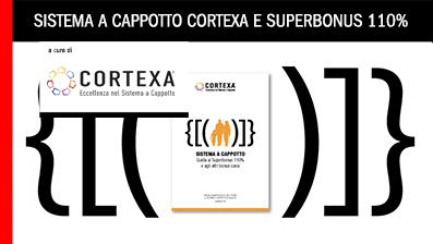Sistema a Cappotto e Superbonus 110 %: opportunità per interventi efficaci e durevoli