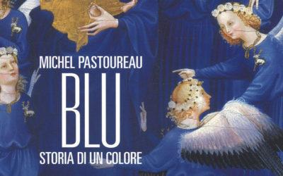 Michel Pastoureau, BLU, Storia di un colore